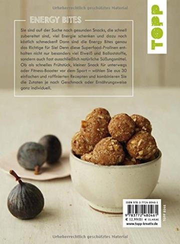 Energy Bites: Der neue Superfood-Snack – 30 einfache Rezepte aus natürlichen Zutaten - 2