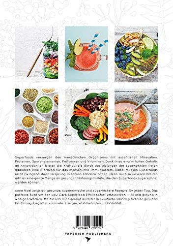 SUPERFOOD - EINFACH GESUND: Die besten SUPERFOOD & LOW CARB Gerichte - Es war noch nie so einfach gesund zu essen (PAPERISH® Kochbücher) - 2